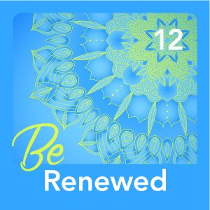 "Blue mandala with words ""Be Renewed #12"""