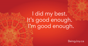 red mandala with word 'I did my best. It's good enough. I'm good enough.