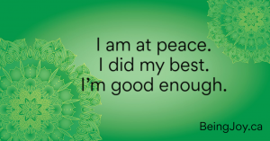 green mandala with words - I am at peace. I did my best. I'm good enough.