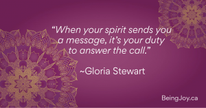 """Purple chakra with words - """"When your spirit sends you a message, it's your duty to answer the call."""" ~Gloria Stewart"""