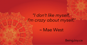 """Red mandala with words - """"I don't like myself, I'm crazy about myself"""" - Mae West"""