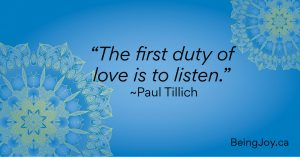 """on blue mandala background - """"the first duty of love is to listen"""" - Paul Tillich"""
