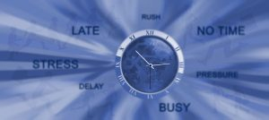 """image of a watch and words like 'late, rush, no time, stress,"""""""